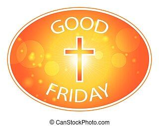 Orange cross with text Good Friday - Orange cross on warm...