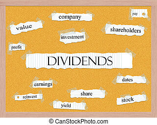 Dividend Corkboard Word Concept with great terms such as...