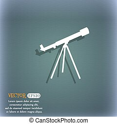 Telescope icon. On the blue-green abstract background with shadow and space for your text. Vector