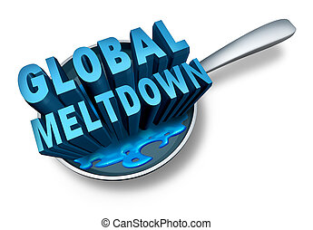 Global Meltdown - Global meltdown and financial crisis as a...