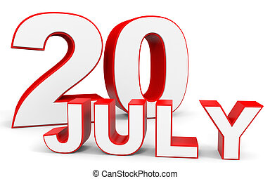 July 20. 3d text on white background. Illustration.