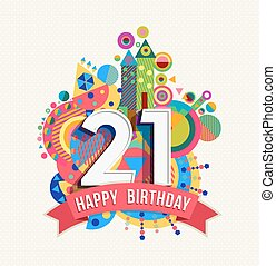 Happy birthday 21 year greeting card poster color - Happy...
