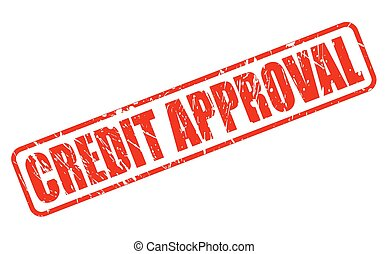 CREDIT APPROVAL RED STAMP TEXT ON WHITE