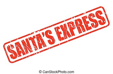 Santa express RED STAMP TEXT ON WHITE