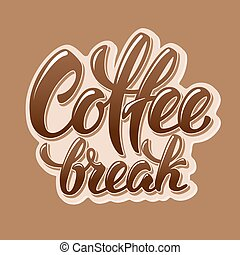 Coffee Break Lettering - Calligraphy Lettering Inscription...