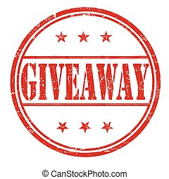 Giveaway grunge stamp - Giveaway grunge rubber stamp on...