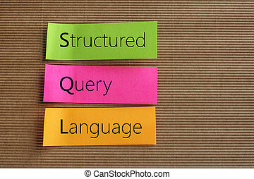 Structured Query Language SQL text on colorful sticky notes...
