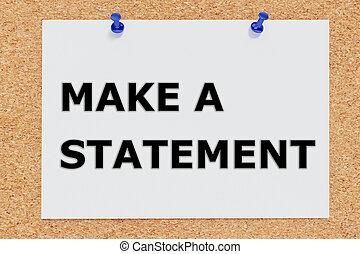 Make a Statement concept - Render illustration of Make a...