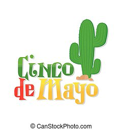 Cinco de mayo - White background with text and a cactus for...