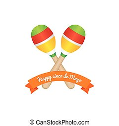 Cinco de mayo - White background with a ribbon and maracas...