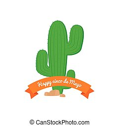 Cinco de mayo - White background with a ribbon and a cactus...