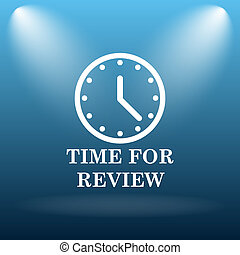 Time for review icon Internet button on blue background
