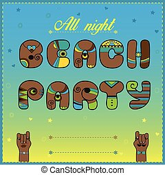 Inscription Beach Party. Funny brown Letters with bright...