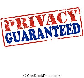 Privacy guaranteed - Rubber stamp with text privacy...