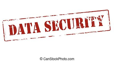 Data security - Rubber stamp with text data security inside,...