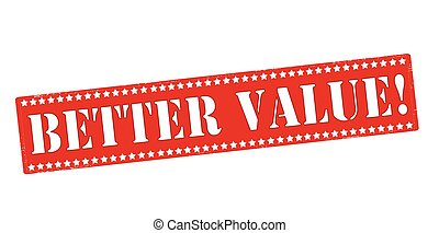 Better value - Rubber stamp with text better value inside,...