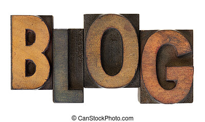 blog in old wooden letterpress type - word blog (web log) in...