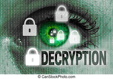 decryption eye looks at viewer concept.