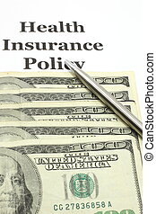 Health Insurance Policy with Hundred Bills and Pen