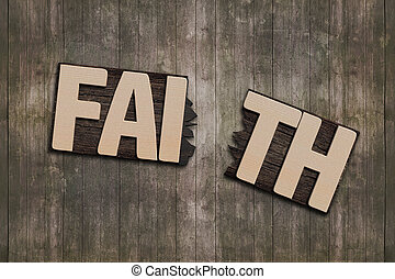 FAITH word with broken board on wooden wall background