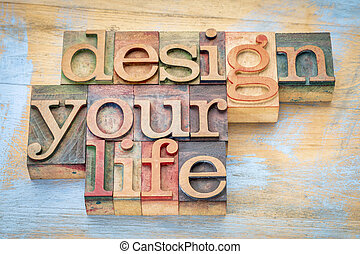 design your life in wood type