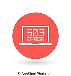 503 service unavailable error icon Internet error sign...