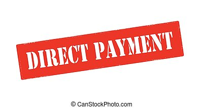 Direct payment - Rubber stamp with text direct payment...
