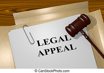 Legal Appeal concept - Render illustration of Legal Appeal...