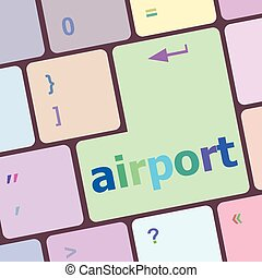 airport on computer keyboard key enter button vector illustration
