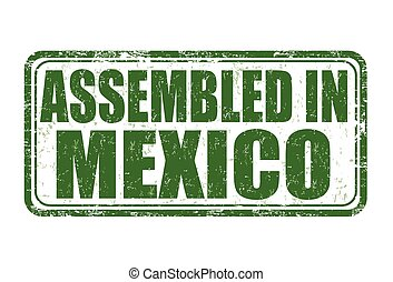 Assembled in Mexico stamp