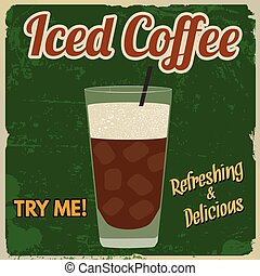 Iced coffee retro poster - Iced coffee vintage grunge poster...