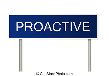Road sign with text Proactive