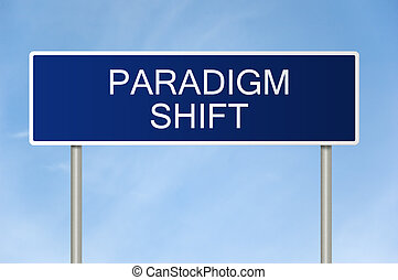 Road sign with text Paradigm Shift - A blue road sign with...