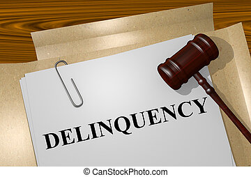 Delinquency concept - Render illustration of Delinquency...