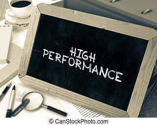 High Performance Handwritten on Chalkboard Composition with...