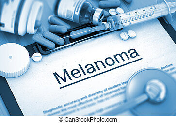 Melanoma Medical Concept - Melanoma - Printed Diagnosis with...