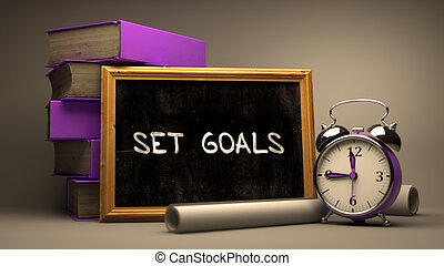 Set Goals - Chalkboard with Hand Drawn Text.