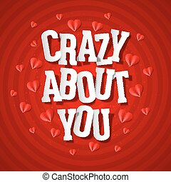 Crazy about you card - Crazy about you, Valentines Day card