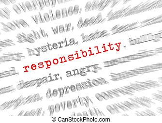 Blured text zoom effect with focus on responsibility