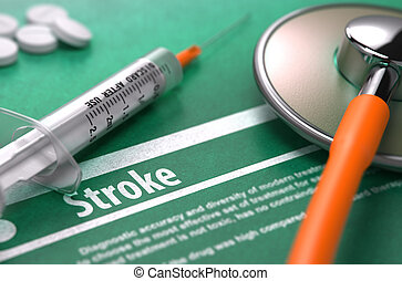 Diagnosis - Stroke. Medical Concept. - Diagnosis - Stroke....