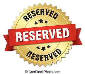 reserved 3d gold badge with red ribbon