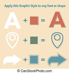 Stiched Graphic Styles for shapes and text.
