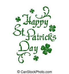 Happy St. Patricks Day hand drawn calligraphy. - Happy St....