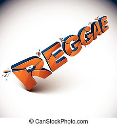 3d shattered vector orange reggae word created with...