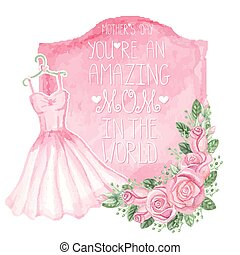 Watercolor pink dress, roses decor,badgeMother day card -...