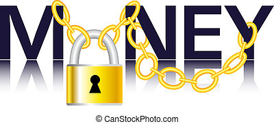 Money, chain and padlock - Symbolic illustration of safe...