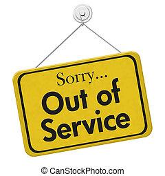 Sorry Out of Service Sign - Sorry Out of Service, A yellow...
