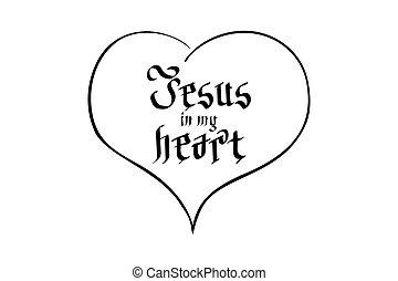 Bible lettering Christian art Jesus in my heart