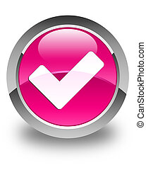 Validate icon glossy pink round button