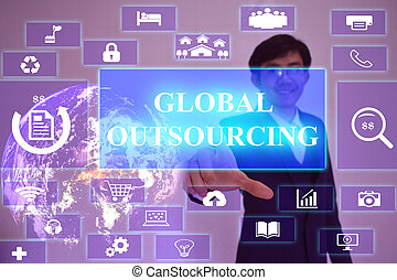 GLOBAL OUTSOURCING concept presented by businessman touching...